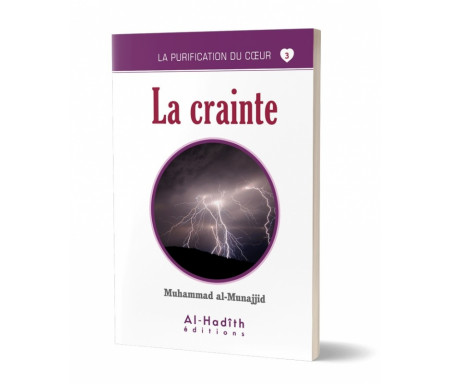 La Crainte (Collection La Purification du Coeur - Tome 3)