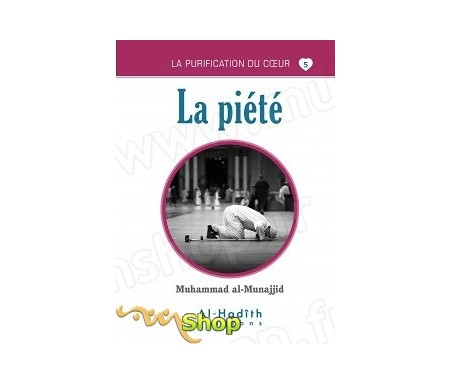 La Piété (Collection La Purification du Coeur - Tome 5)