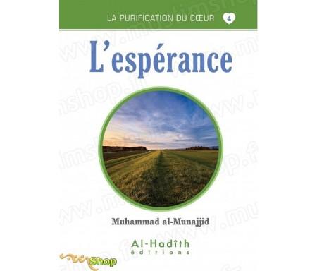 L'Espérance (Collection La Purification du Coeur - Tome 4)