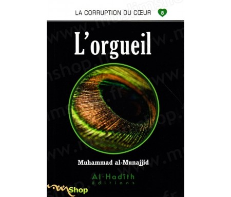 L'Orgueil (Collection La Corruption du Coeur - Tome 8)