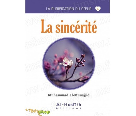 La Sincérité (Collection La Purification du Coeur - Tome 1)
