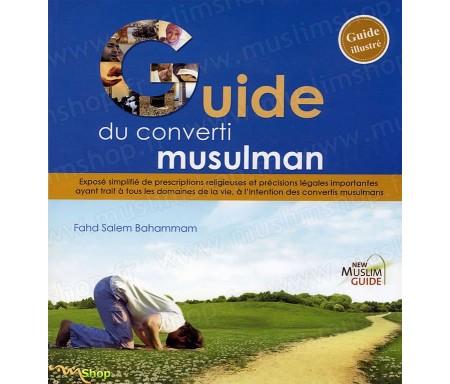 Guide du Converti Musulman