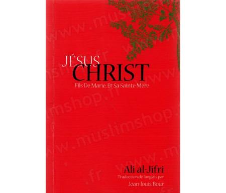 Jésus Christ, fils de Marie et sa Sainte mère