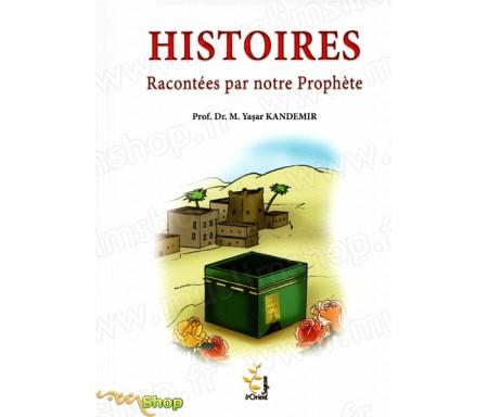 Histoires racontées par notre prophète