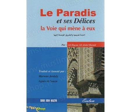 Le Paradis et ses Délices - La Voie qui mène à eux