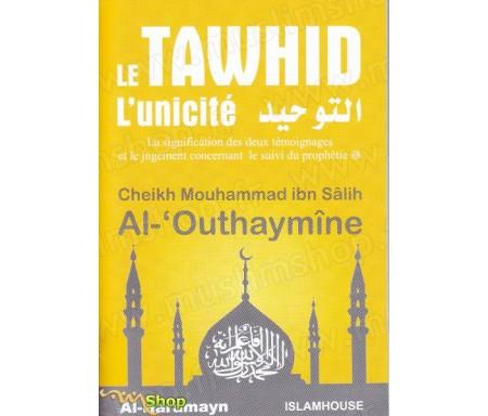 Le Tawhid (L'unicité) - التوحيد
