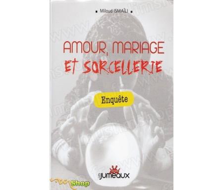 Amour, mariage et sorcellerie