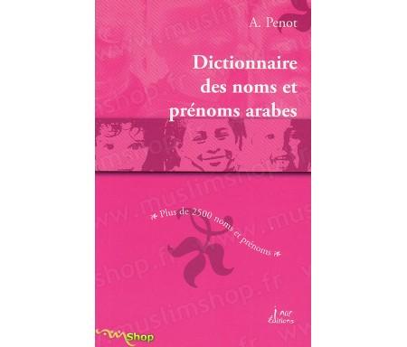 Dictionnaire des Noms et Prénoms arabes
