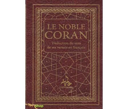 Le Noble Coran - Traduction du Sens de ses versets en français