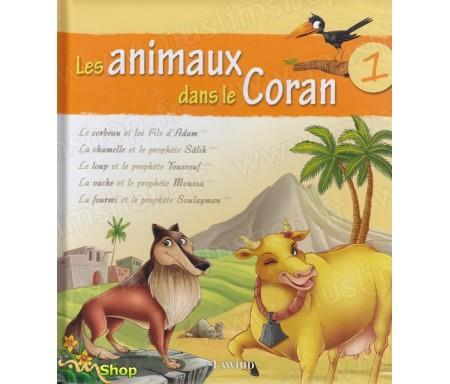 Les animaux dans le Coran - Volume 1
