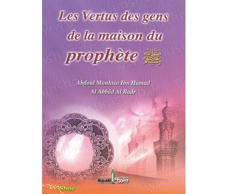 Les Vertus des gens de la maison du Prophète et l'éminence de leur rang auprès des gens de la Sunna et de la communauté