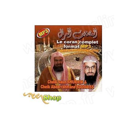 Le Coran Complet MP3 par Cheikh SOUDAISS et SHUREIM