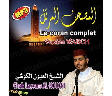 Le Coran Complet MP3 (Version Warch) par Cheikh AL-KOUCHI