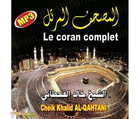 Le Coran Complet par Cheikh AL-QAHTANI