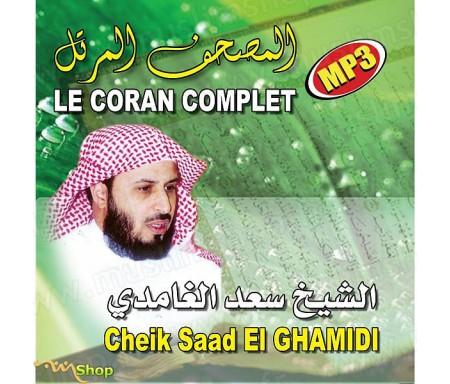 Le Coran Complet par Cheikh EL-GHAMIDI