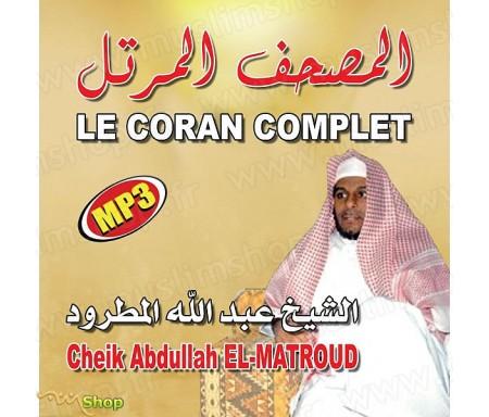 Le Coran Complet au Format MP3 par Cheikh EL-MATROUD