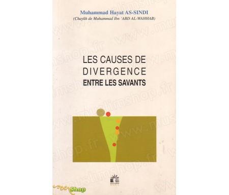 Les causes de divergence entre les Savants