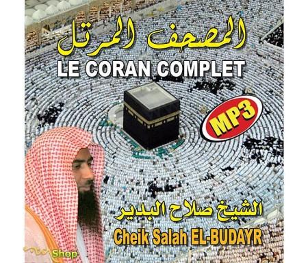 Le Coran Complet au Format MP3 par Cheikh EL-BUDAYR
