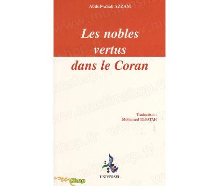 Les Nobles Vertus dans le Coran