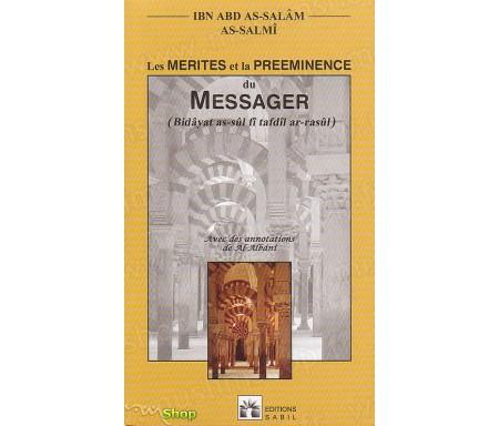 Les Mérites et la Préeminence du Messager
