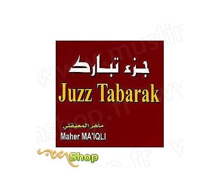 CD- Juzz Tabarak par Maher Ma'Iqli