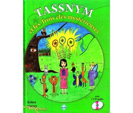 TASSNYM et les Trois clés mystérieuses + CD