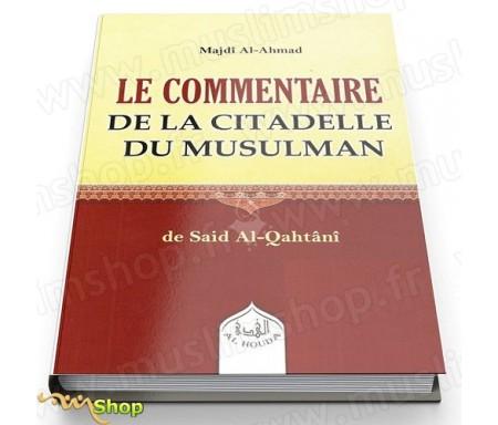 Le commentaire de la citadelle du musulman