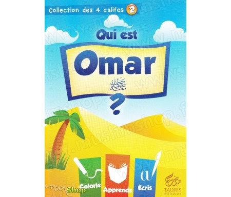 Qui est Omar ? (Volume 2) - Collection des 4 Califes