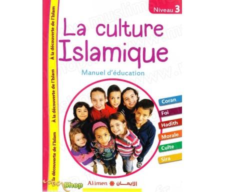 La culture Islamique Niveau 3 - Manuel d'éducation
