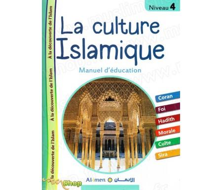La culture Islamique Niveau 4 - Manuel d'éducation