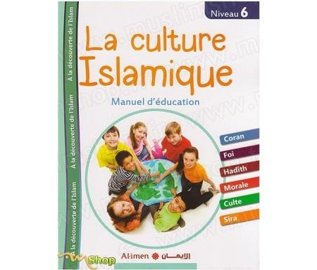 La culture Islamique Niveau 6 - Manuel d'éducation