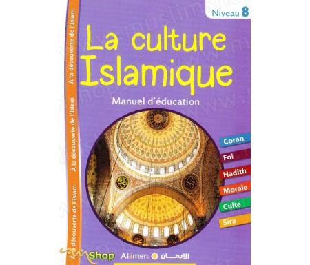 La culture Islamique Niveau 8 - Manuel d'éducation