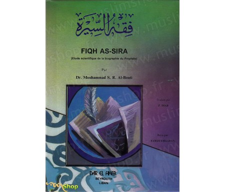 Fiqh As-Sira - Etude scientifique de la biographie du Prophète
