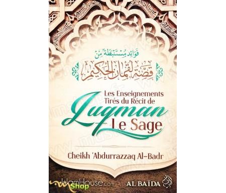 Les enseignements tirés du récit de Luqman Le Sage