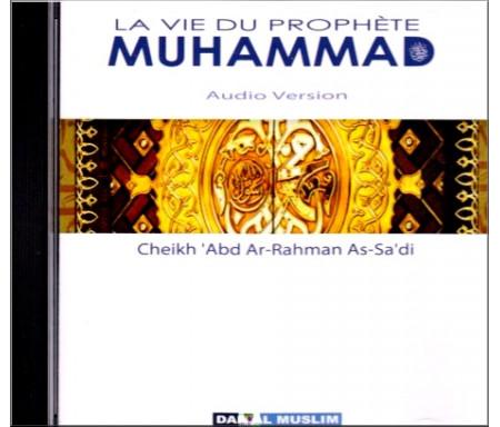 CD- La vie du Prophète Muhammad