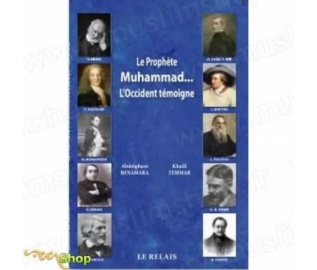 Le Prophète Mohammed...L'Occident témoigne