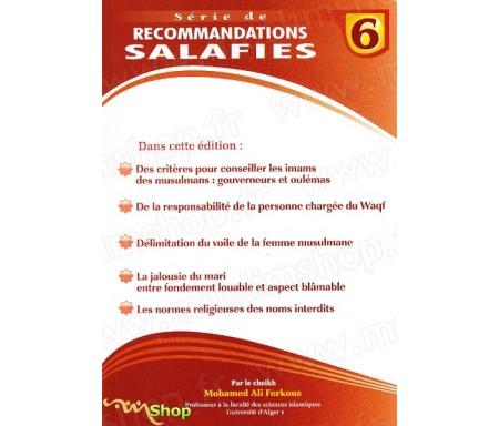 Série de recommandations Salafies 6