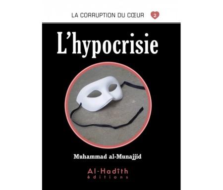 L'Hypocrisie (Collection La Corruption du Coeur - Tome 2)