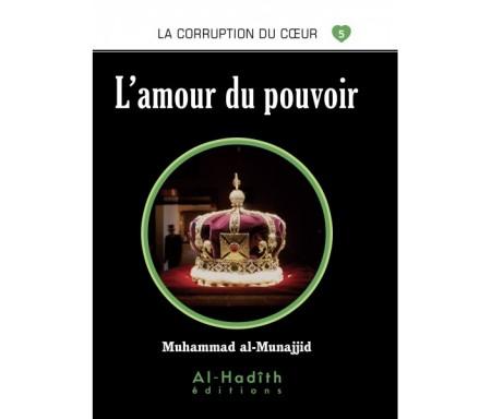 L'Amour du Pouvoir (Collection La Corruption du Coeur - Tome 5)