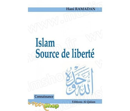 Islam - Source de liberté