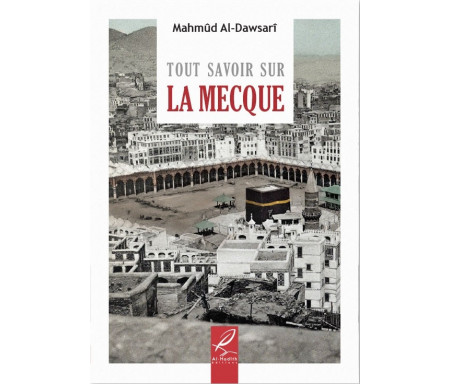 Tout savoir sur La Mecque