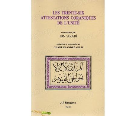 Les 36 attestations Coraniques de l'Unité