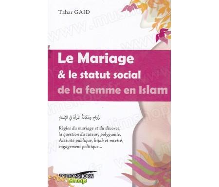 Le mariage et le statut social de la femme en Islam