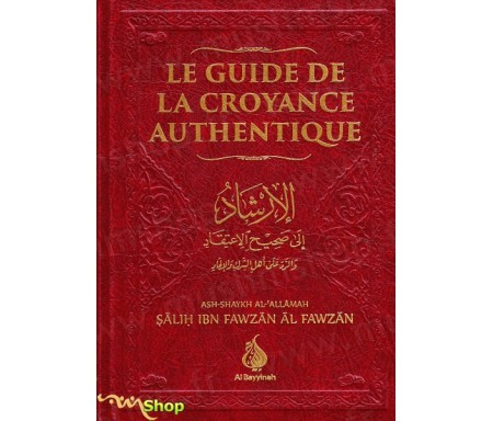 Le guide de la croyance authentique (3 coloris)