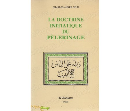 La doctrine initiatique du Pèlerinage