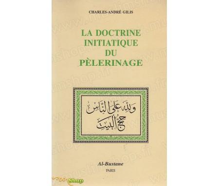 La doctrine initiatique du Pèlerinage