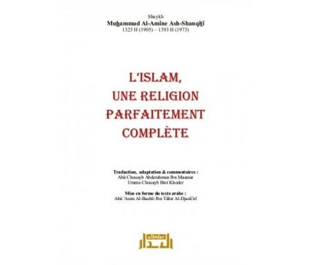 L'Islam, une Religion parfaitement complète