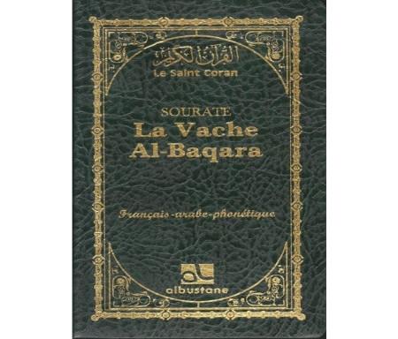 Sourates La Vache - Al-Baqara (français - arabe - phonétique)