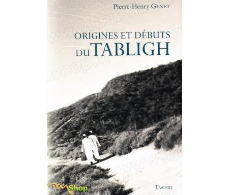 Origines et débuts du Tabligh