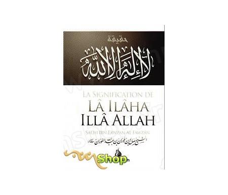 La Signification De La Ilaha Illa Allah